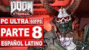 08-Doom Eternal Gameplay Español Latino - No Comentado (PC Ultra)