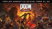 DOOM Eternal – Tráiler narrativo oficial para el E3