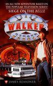Walker, Texas Ranger: Siege on the Belle