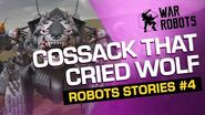 War ROBOTS STORIES 4 The Cossack Who Cried Wolf