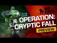 CRYPTIC FALL - War Robots OPERATION 8 (Trailer)