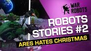How Ares Tried To Ruin Christmas 🎄 War ROBOTS STORIES 2-0