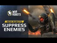 Suppression Robots Reveal- Blitz, Rayker, Invader - War Robots