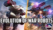 💥 War Robots EVOLUTION - 2014-2020