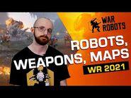 Robots, items and maps - War Robots 2021 DEVELOPER INTERVIEWS -2