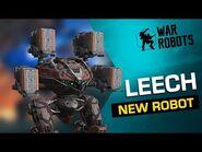 NEW ROBOT Leech - War Robots Overview