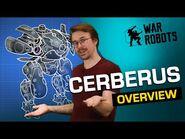 Community Robot CERBERUS 🐶 War Robots Overview