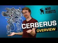 Community Robot CERBERUS 🐶 War Robots Overview