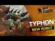 War Robots TYPHON, The Disruptor ⚡ NEW ROBOT Overview