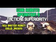 TACTICAL SUPERIORITY - War Robots OPERATION 9 (Trailer)