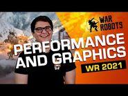 Graphics & Performance - War Robots 2021 DEVELOPER INTERVIEWS -4