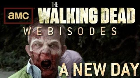 "The Walking Dead Torn Apart - ""A New Day"" (AMC Webisodes - Part 1)"