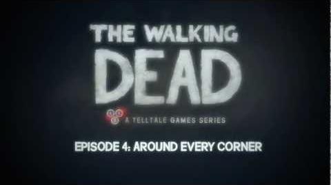 The_Walking_Dead_-_Episode_4_Trailer_-_'Around_Every_Corner'
