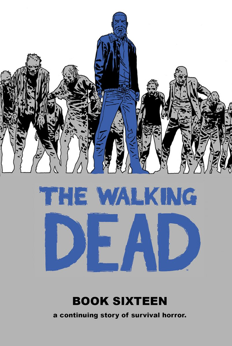 The Walking Dead: Book Sixteen