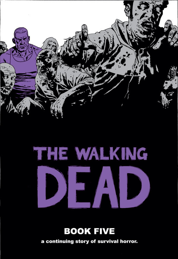 The Walking Dead: Book Five