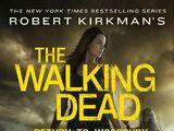 Ходячие мертвецы Роберта Киркмана: Возвращение в Вудбери