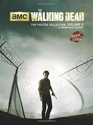 The Walking Dead: The Poster Collection - Volume II