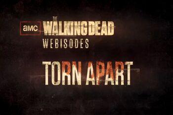 The Walking Dead Webisodes: Torn Apart