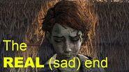 The REAL sad Ending - Walking Dead The Final Season