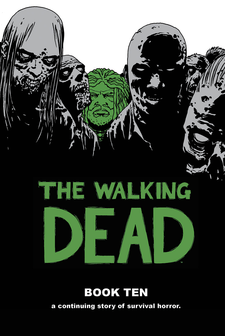 The Walking Dead: Book Ten