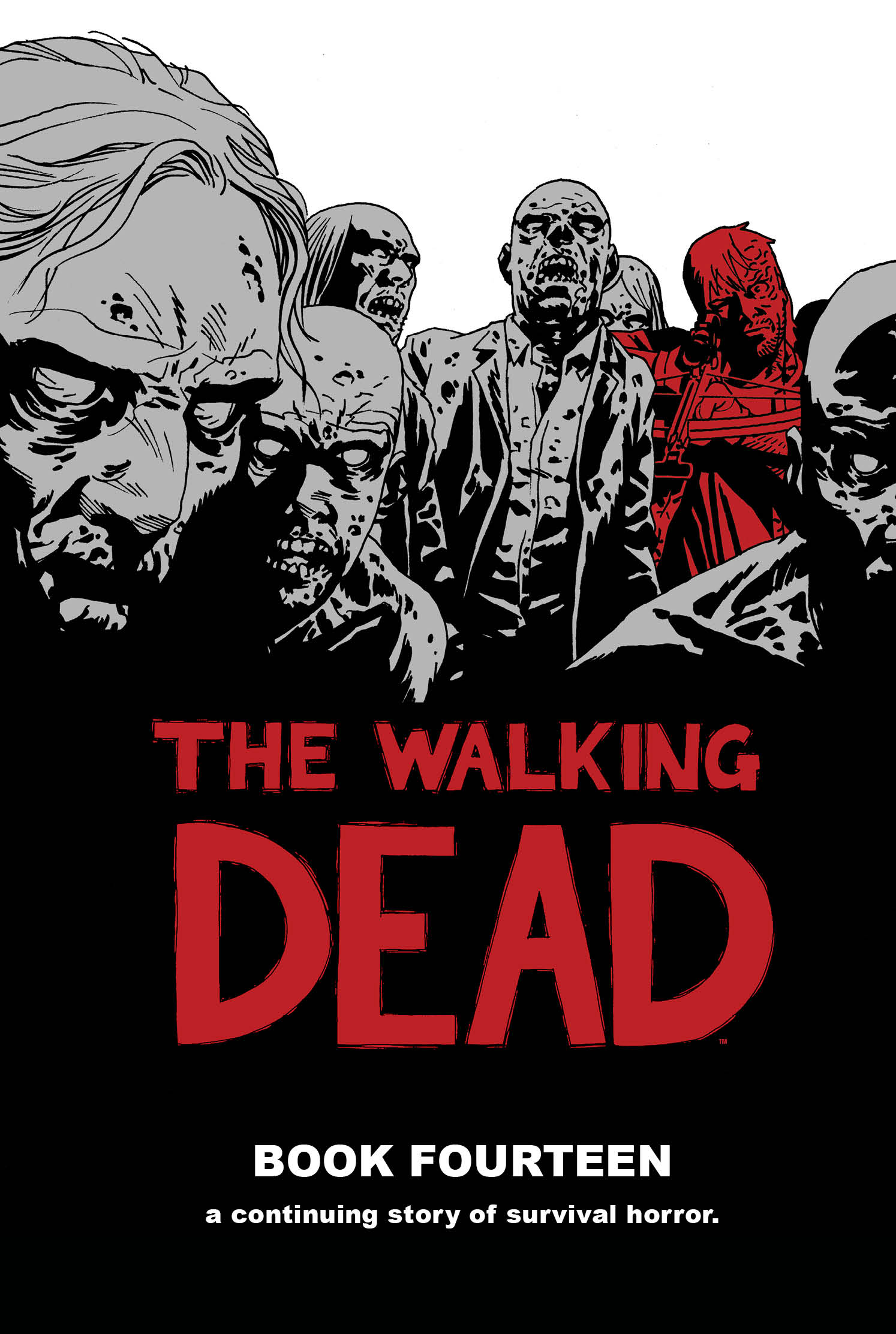 The Walking Dead: Book Fourteen