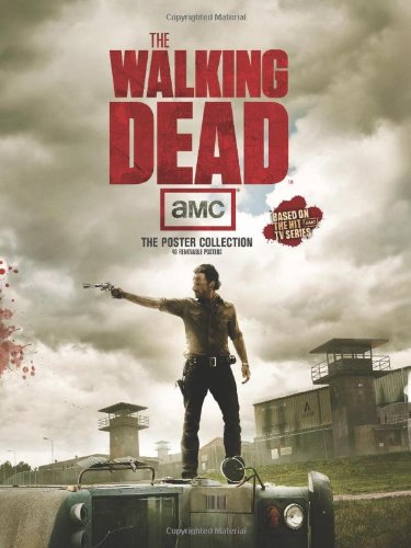 The Walking Dead: The Poster Collection - Volume I