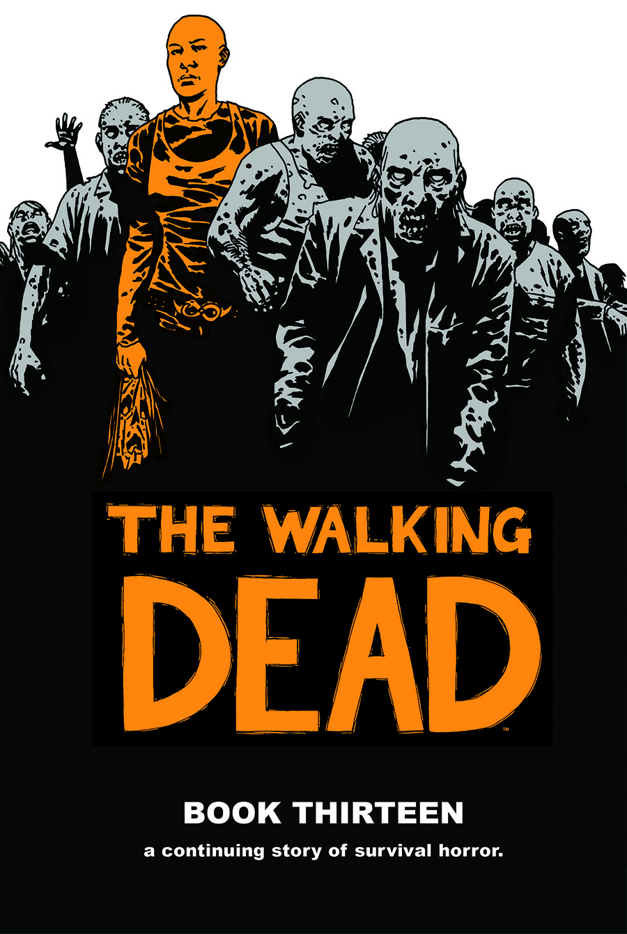 The Walking Dead: Book Thirteen