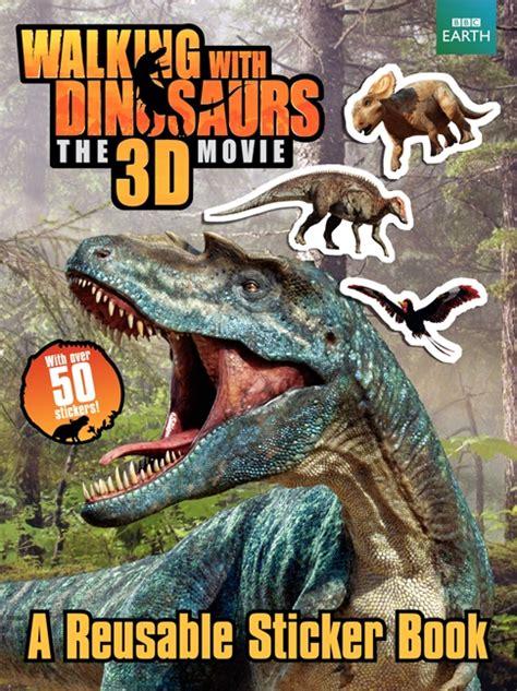 Walking with Dinosaurs 3D: A Reusable Sticker Book