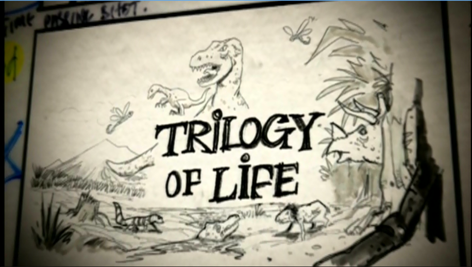 Trilogy of Life