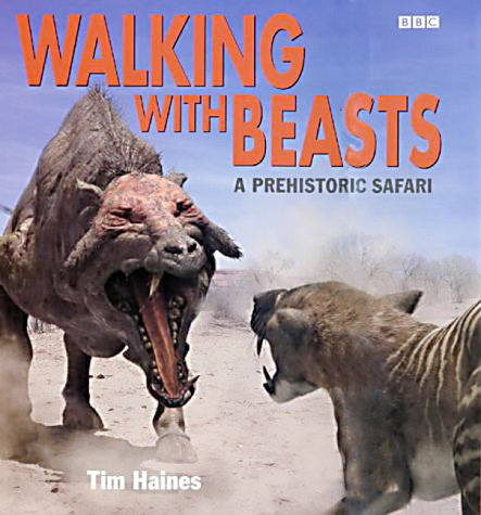 Walking with Beasts: A Prehistoric Safari