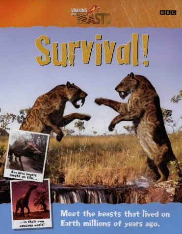 Walking with Beasts: Survival!