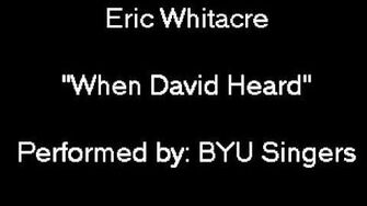 """Eric_Whitacre_""""When_David_Heard""""_performed_by_BYU_Singers"""