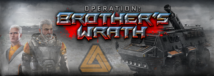 Operation: Brother's Wrath