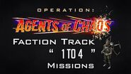 """OP Agents Of Chaos Faction Track """"1 To 4"""" Missions"""