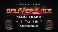 """OP Deliverance Main Track """" 1 To 16"""" Missions"""