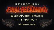 """OP Final Reckoning Survivor Track """" 1 To 5 """" Missions"""