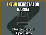 Devastator Barrel