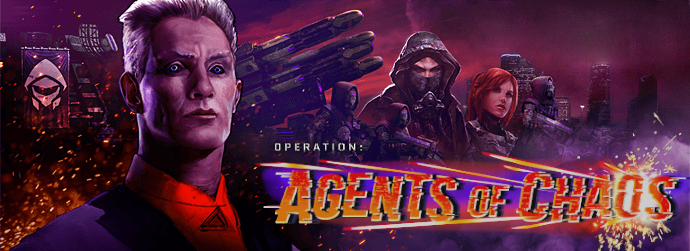 Operation: Agents of Chaos