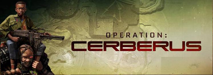Operation: Cerberus
