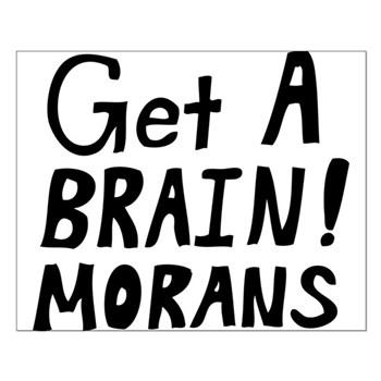 """Morans"" Protest Sign"