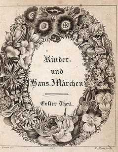 Jacob and Wilhelm Grimm's Kinder- und Hausmarchen