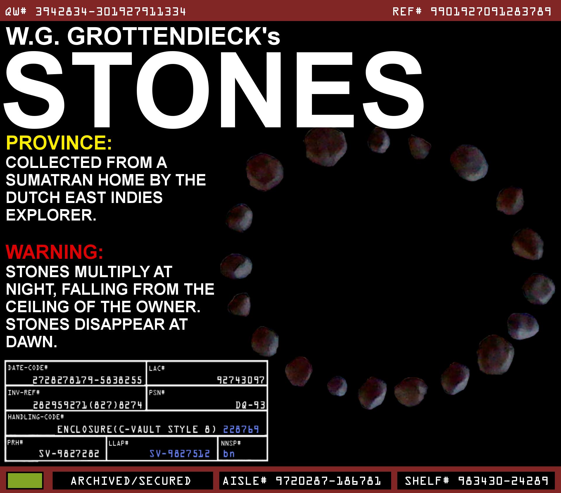 W. G. Grottendieck's Stones