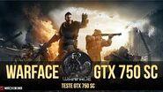 Warface -Teste da GTX 750 SC e software Shadownplay.