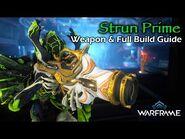 Strun Prime - It's Simple Gun, It Sees an Enemy, Melts the Enemy