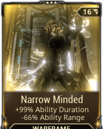 Narrow Minded Warframe Wiki Fandom There are many focus ways that can benefit you in warframe, but these are some of the best to this affinity bonus also increases the effective range of trinity's blessing, harrow's covenant, and this naramon passive will only reduce a melee weapon's combo counter by 5 after its duration. narrow minded warframe wiki fandom