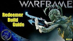 Warframe Redeemer Build Guide w High Noon Stance (U15.5
