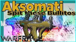 AKSOMATI - The Quick and The Dead 3 forma - Warframe