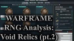 WARFRAME - RNG Analysis Void Relics (Part 2)