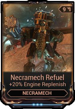 Necramech Refuel
