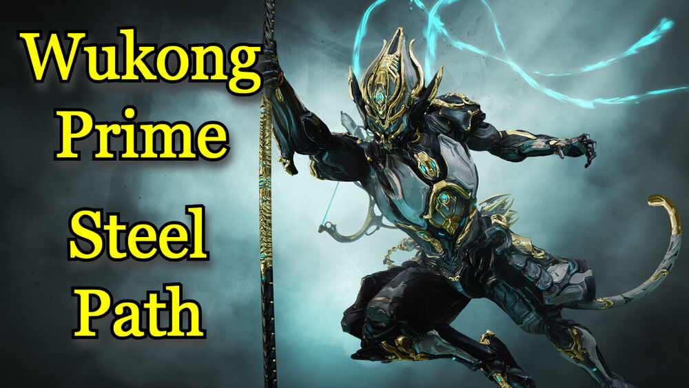 Wukong Prime Steel Path Build Post